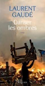Danser-les-ombres_Laurent Gaudé