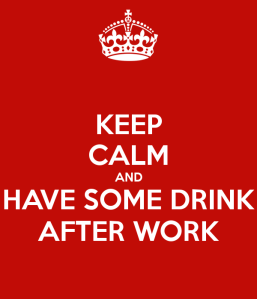 keep-calm-and-have-some-drink-after-work.jpg
